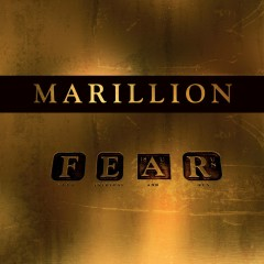F E A R - Marillion
