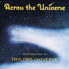 Across The Universe: An Introduction To Taylor's Universe - Taylor's Universe