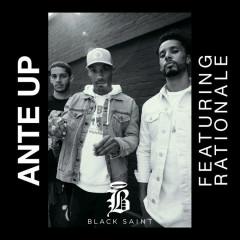 Ante Up (Single) - Black Saint