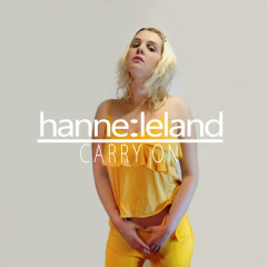 Carry On (Single) - Hanne Leland