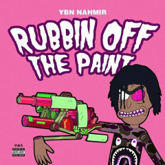 Rubbin Off The Paint (Single)