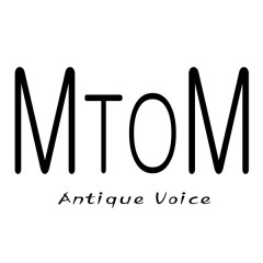Antique Voice - M to M