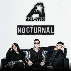 Nocturnal  - Aziatix