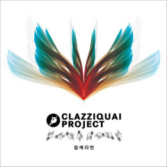 Can't Go On My Own - Clazziquai Project