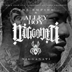 Nigganati - Alley Boy
