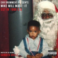 Est. In 1989 (Part 2.5) (CD1) - Mike WiLL Made-It