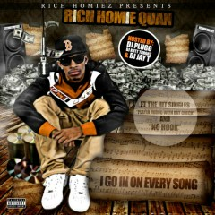 I Go In On Every Song (CD1) - Rich Homie Quan