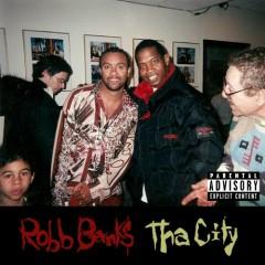 Tha City - Robb Bank$