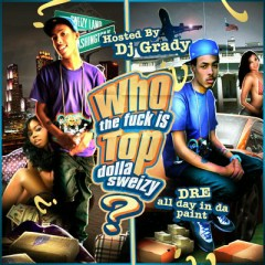 Who The F*ck Is Top Dolla Sweizy (CD2)