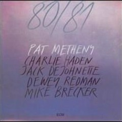 Pat Metheny 80 81 (CD1)