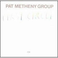 First Circle - Pat Metheny