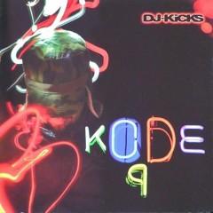DJ-Kicks (CD1) - Kode9