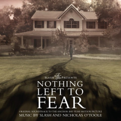 Nothing Left To Fear OST (P.1) - Nicholas O'Toole,Slash