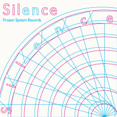 Silence  - Frozen System Records