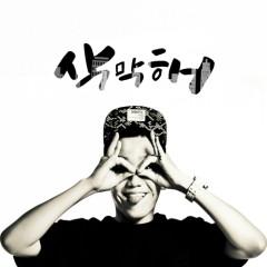 Sangmakhae (삭막해) - Jin Doggae