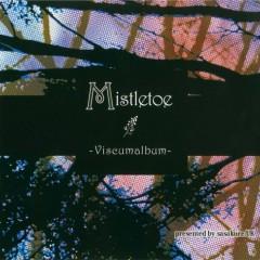 Mistletoe ~Viscumalbum~ - sasakure.UK