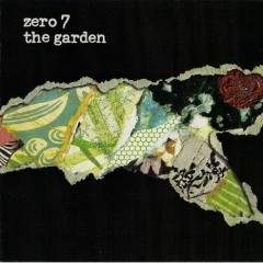 The Garden (US Version) - Zero 7