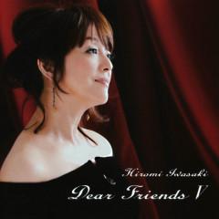 Dear Friends V - Hiromi Iwasaki