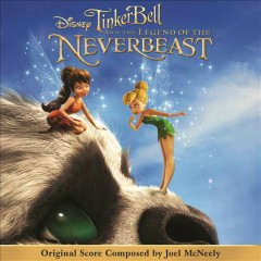 Tinker Bell And The Legend Of The NeverBeast (Score) (P.1)