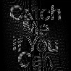 Catch Me If You Can (Japanese) (Single)