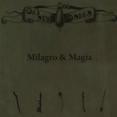 Milagro & Magia