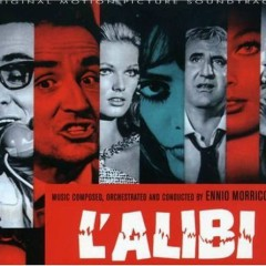 L'Alibi OST - Ennio Morricone