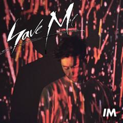 Save Me (Single) - I'M