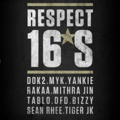 Respect 16's (Single) - Dumbfoundead