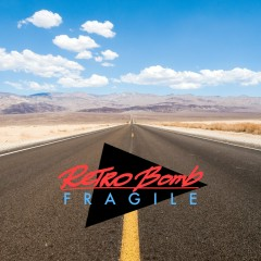 Fragile (Single) - Retro Bomb