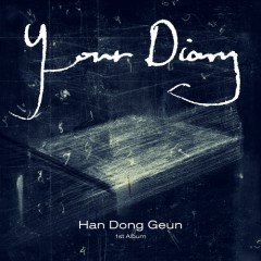 Your Diary (1st Album) - Han Dong Geun