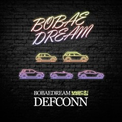 Bobae Dream (Single) - Defconn