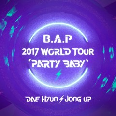Dae Hyun X Jong Up Project Album 'Party Baby' - B.A.P
