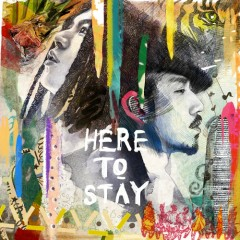 Here To Stay (Single)