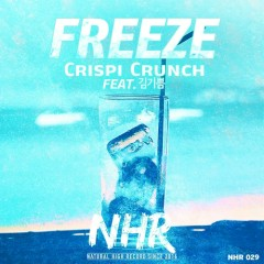 Freeze (Single) - Crispi Crunch