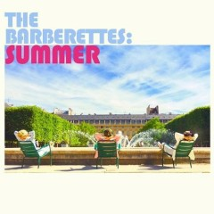 The Barberettes's Summer (Single) - The Barberettes
