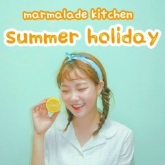 Summer Holiday (Single) - Marmalade Kitchen