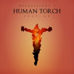 Human Torch (Single) - Huckleberry P