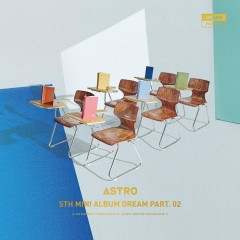 Dream Part.02 (Mini Album) - ASTRO