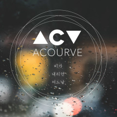 Some Rainy Day (Single) - Acourve