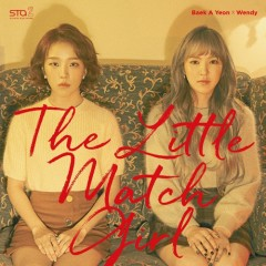 The Little Match Girl – SM STATION (Single) - Baek A Yeon, Wendy