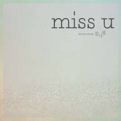Miss U (Single) - Kim Na Young