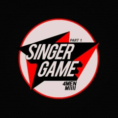 Singer Game Part.1
