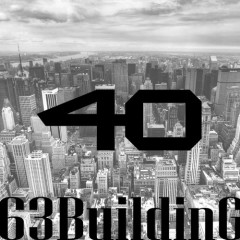 63 Building - 40 (Forty)