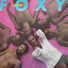 Get Off - Foxy
