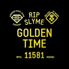 GOLDEN TIME - Rip Slyme