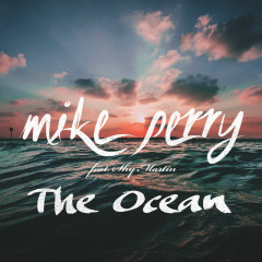 The Ocean (Single) - Mike Perry,Shy Martin