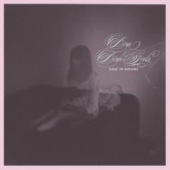 Only In Dreams - Dum Dum Girls