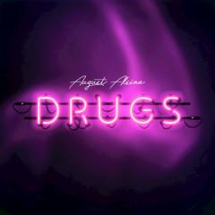 Drugs (Single) - August Alsina