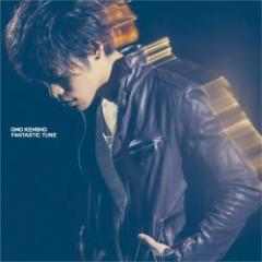 FANTASTIC TUNE - Kensho Ono