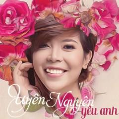 Yêu Anh (Single) - Uyên Nguyên